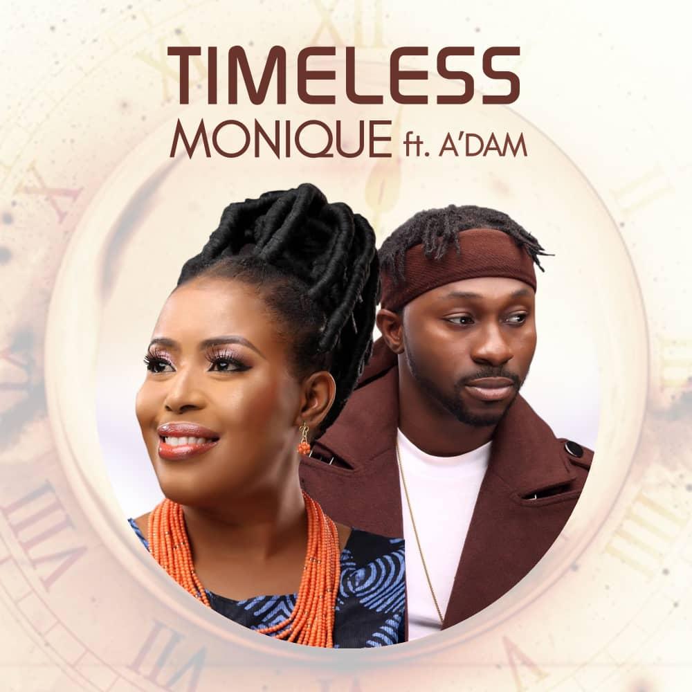Timeless-Medley-Monique-Ft-Adam